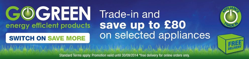 Go Green Energy Efficient Products - Save up to £80
